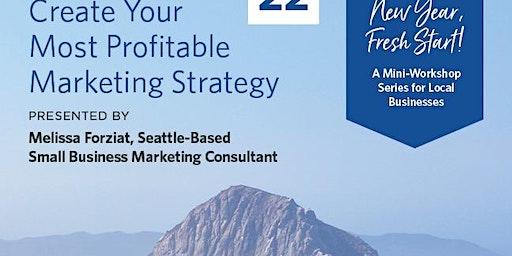 New Year Fresh Start! Workshop: Marketing Strategy Creation