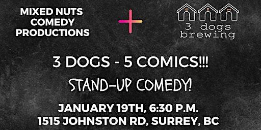 3 Dogs 5 Comics!