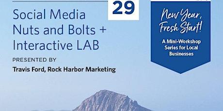 New Year Fresh Start! Workshop: Social Media Nuts & Bolts tickets