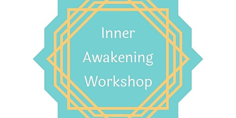 Inner Awakening Workshop  Portsmouth tickets