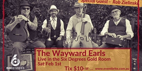 Six Degrees Presents The Wayward Earls Live in the Gold Room tickets