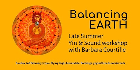 BALANCING EARTH Late Summer Yin & Sound workshop tickets