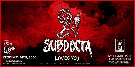 SubDocta Loves You at The Bluebird tickets