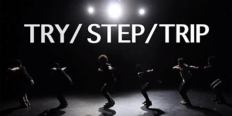 Try/Step/Trip tickets
