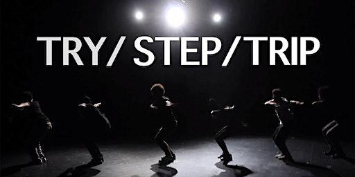 Try/Step/Trip