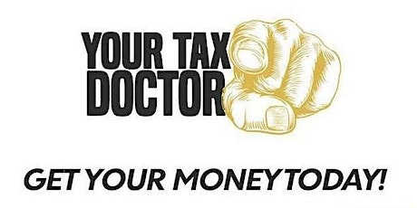 RSVP Now For Details On How To Win $10,000 Cash From Your Tax Doctor! tickets