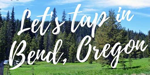 EFT Tapping & Energy Wellness • Bend, Oregon