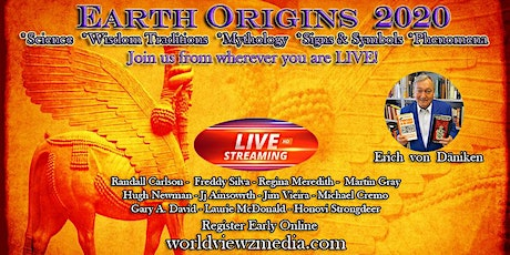 Live Streaming Earth Origins 2020 Fri.-Sun. May 15-17, 2020 tickets