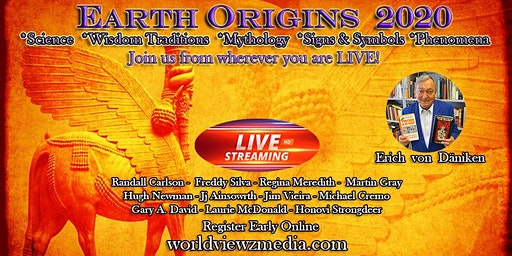 Live Streaming Earth Origins 2020 Fri.-Sun. May 15-17, 2020