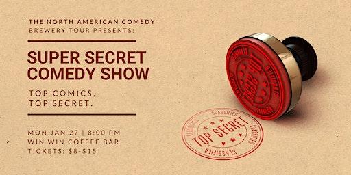 Super Secret Comedy Show At Win Win
