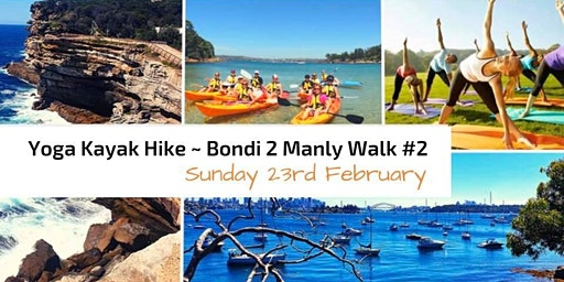 Wellness Yoga Kayak & Hike ~ Bondi 2 Manly ~ #2  Watsons Bay to Rose Bay