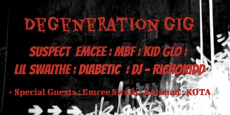 Degeneration Gig tickets
