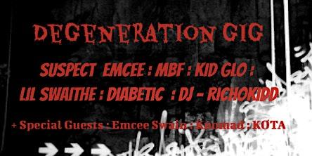 Degeneration Gig