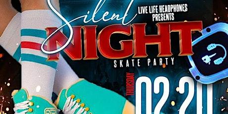 Silent Night Skate Party @ Cascade Thursday Feb 20th tickets