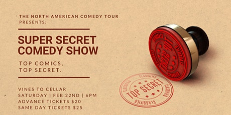 Super Secret Comedy Show at Vines to Cellar tickets