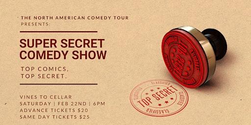 Super Secret Comedy Show at Vines to Cellar