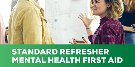 Mental Health First Aid REFRESHER Course tickets