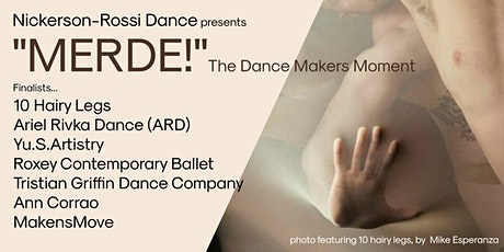"""""""MERDE!"""" The Dance Makers Moment tickets"""