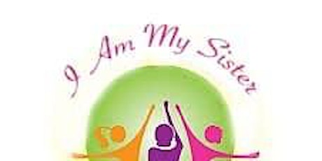 Vendor Opportunities - I Am My Sister (Women Helping Women) Conference tickets