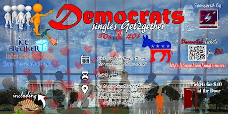 """""""Democrats Only Singles Get2Gether"""" for All 30s through 50s age group:  tickets"""