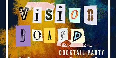 Saturday Vibes Vision Board Cocktail Party tickets