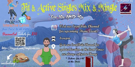 """""""Fit & Active Singles-PreTax Spring Event"""" Mix & Mingle- 30s through 50s tickets"""