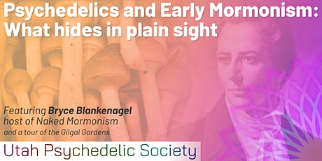 Psychedelics and Early Mormonism: What Hides in Plain Sight tickets