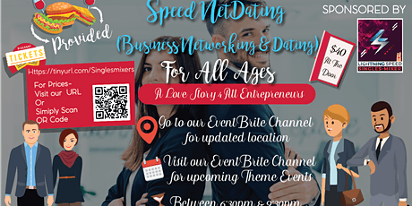 """""""Speed NetDating"""" for ALL Entrepreurs & Professionals Age 30s & over:  tickets"""