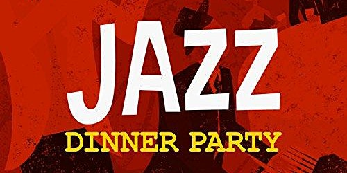Jazz Dinner Party