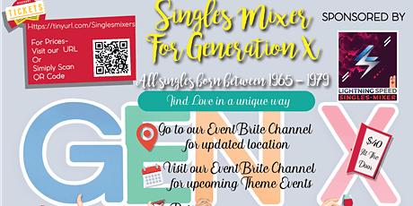 """""""Generation X Singles Get2gether""""for everyone born between (1965 and 1979):  tickets"""