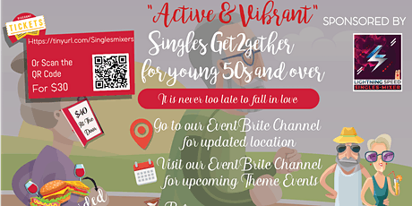 """""""Active & Vibrant Singles Get2gether"""" 4 all 50s & over: Never 2 old 2 fall in love tickets"""