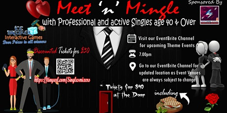 """""""PreMemorial Weekend Get2Gether"""" 4 ALL Professionals & Active Singles 40s and Over tickets"""