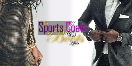 The Sports Coats & Boots Affair III tickets
