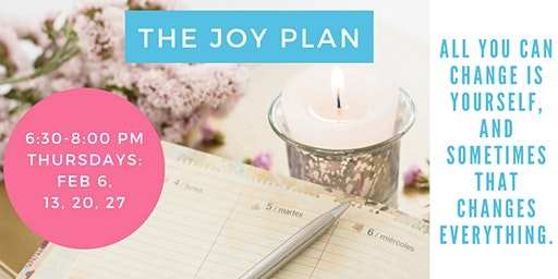The Joy Plan - Jump In To 2020 (4 part series)!