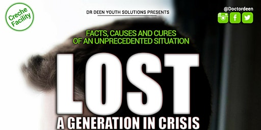 LOST - Issues Facing Muslim Youth Event - A Generation in Crisis