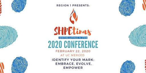 Region 1 SHPEtinas 2020 Conference: Identify your Mark