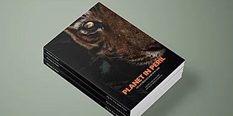 Book Launch: Planet in Peril: Photography, Art and Poetry tickets