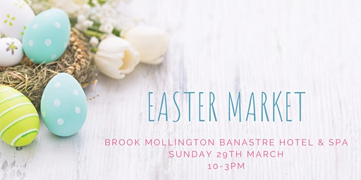 Chester Easter Market at the Brook Mollington Banastre