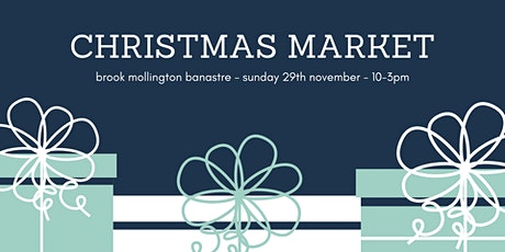 Christmas Market - Brook Mollington Banastre tickets