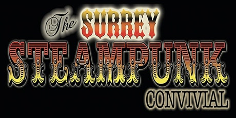 The Surrey Steampunk Convivial - OCT 2020 tickets