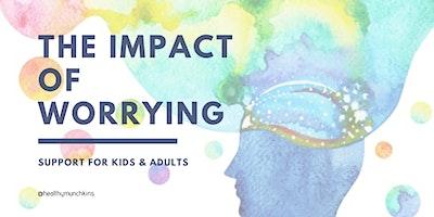 The Impact of Worrying - Brisbane Workshop