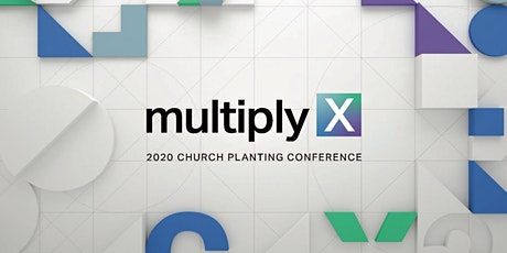 Multiply: 2020 Church Planting Conference London tickets