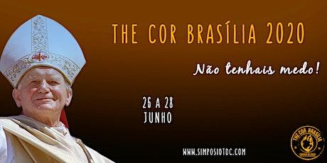 The Cor Brasília 2020 - Simpósio de Teologia do Corpo ingressos