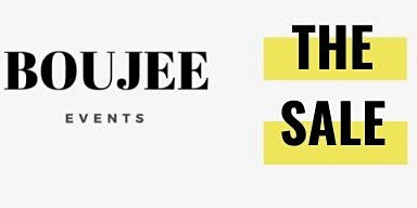 The Sale by Boujee Events