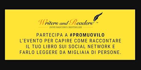 Partecipa a #Promuovilo e impara a raccontare il tuo libro sui social biglietti