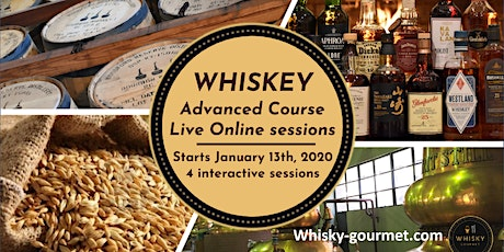 Whisky Advanced Course, cycle of 4 live online sessions-starts January 13th tickets