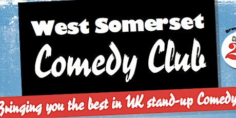 West  Somerset Comedy Club tickets