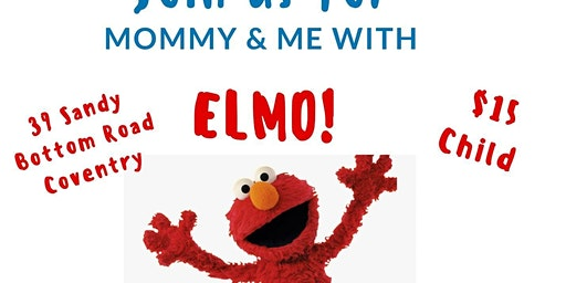 Mommy and Me with Elmo!