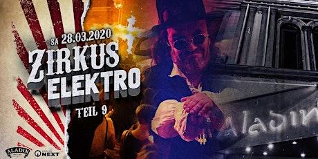 Zirkus Elektro - Teil 9 Tickets