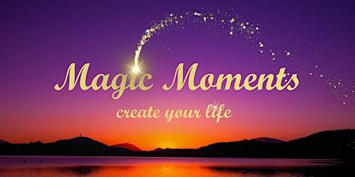 """MAGIC MOMENTS TAGESSEMINAR - """"Durch Bewusstsein Hellsinne entdecken"""""""